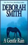 A Gentle Rain by Deborah Smith