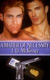 A Matter of Necessity by T.D. McKinney