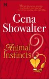 Animal Instincts by Gena Showalter