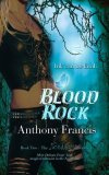 Blood Rock by Anthony Francis: Skindancer Series, Book 2