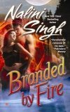 Branded by Fire by Nalini Singh: Psy/Changeling Series, Book 6