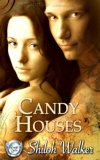 Candy Houses by Shiloh Walker