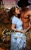 Catch Me by Lorelie Brown
