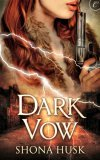 Dark Vow by Shona Husk