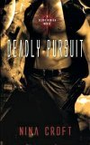 Deadly Pursuit by Nina Croft