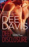 Deep Disclosure by Dee Davis: A-Tac Series, Book 4