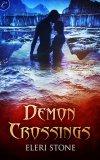 Demon Crossings by Eleri Stone