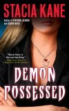 Demon Possessed by Stacia Kane