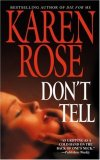Don't Tell by Karen Rose