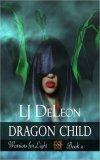 Dragon Child by LJ DeLeon