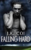 Falling Hard by JK Coi