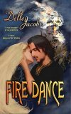 Fire Dance by Delle Jacobs