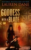 Goddess with a Blade by Lauren Dane