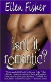 Isn't It Romantic by Ellen Fisher