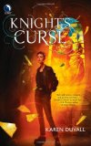 Knight's Curse by Karen Duvall: Hatchet Knights Series, Book 1