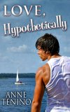Love, Hypothetically by Anne Tenino