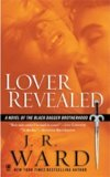 Lover Revealed by J.R. Ward: Black Dagger Brotherhood Series, Book 4