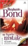 My Favorite Mistake by Stephanie Bond