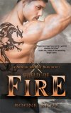Shield of Fire by Boone Brux: Bringer and the Bane Series, Book 1