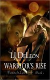 Warrior's Rise by LJ DeLeon