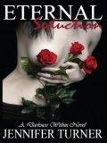 Eternal Seduction by Jennifer Turner