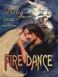 Fire Dance by Delle Jacobs