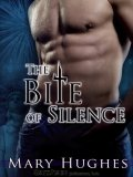 The Bite of Silence by Mary Hughes