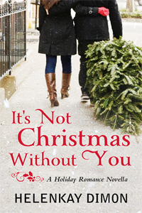 It's Not Christmas Without You by HelenKay Dimon
