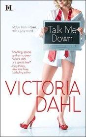 Talk Me Down by Victoria Dahl