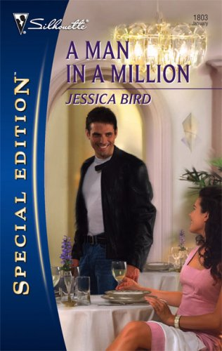 A Man in a Million by Jessica Bird: Moorehouse Legacy, Book 4