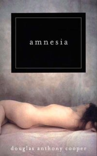 Amnesia by Douglas Anthony Cooper: Non-Series