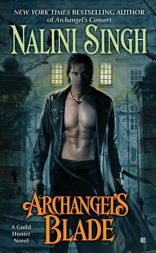 Archangel's Blade by Nalini Singh: Guild Hunter Series, Book 4