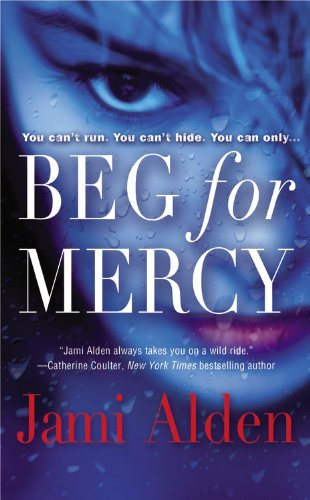Beg For Mercy by Jamie Alden