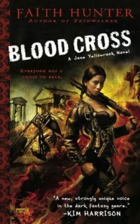 Blood Cross by Faith Hunter