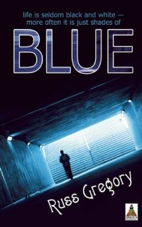 Blue by Russ Gregory