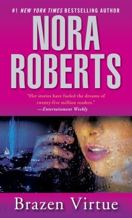 Brazen Virtue by Nora Roberts: D.C. Detectives Series
