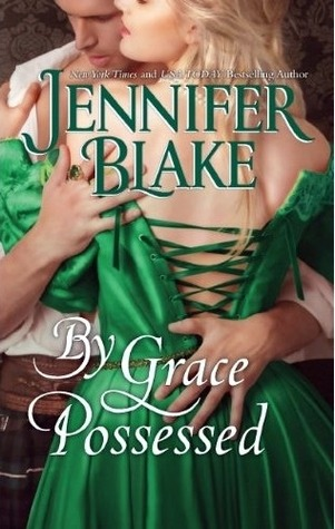 By Grace Possessed by Jennifer Blake: The Three Graces Trilogy, Book 2
