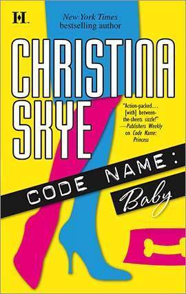 Code Name: Baby by Christina Skye