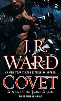 Covet by J.R. Ward: Fallen Angels Series, Book 1