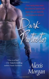 Dark Protector by Alexis Morgan