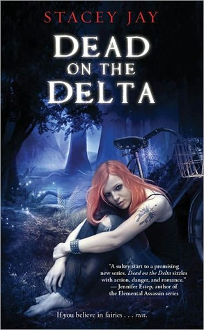 Dead on the Delta by Stacey Jay