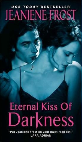 Eternal Kiss of Darkness by Jeaniene Frost: Night Huntress World Series, Book 2
