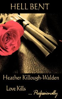 Hell Bent by Heather Killough-Walden