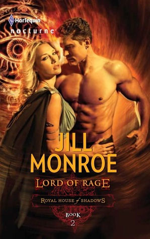 Lord of Rage by Jill Monroe: Royal House of Shadows, Book 2