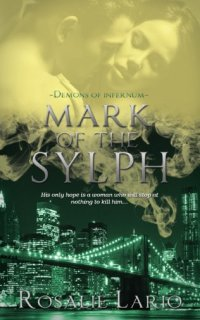 Mark of the Sylph by Rosalie Lario: Demons of Infernum Series, Book 2