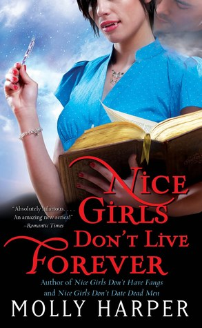 Nice Girls Don't Live Forever by Molly Harper: Jane Jameson Series, Book 1