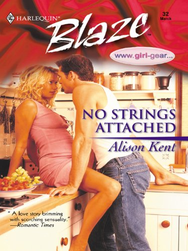 No Strings Attached by Alison Kent