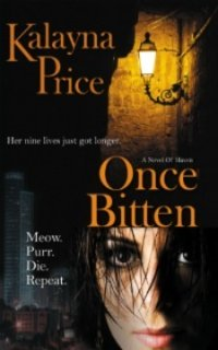 Once Bitten by Kalayna Price: Haven Series, Book 1