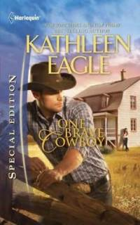 One Brave Cowboy by Kathleen Eagle: Non-Series