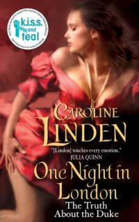 One Night in London by Caroline Linden: The Truth About the Duke, Book 1